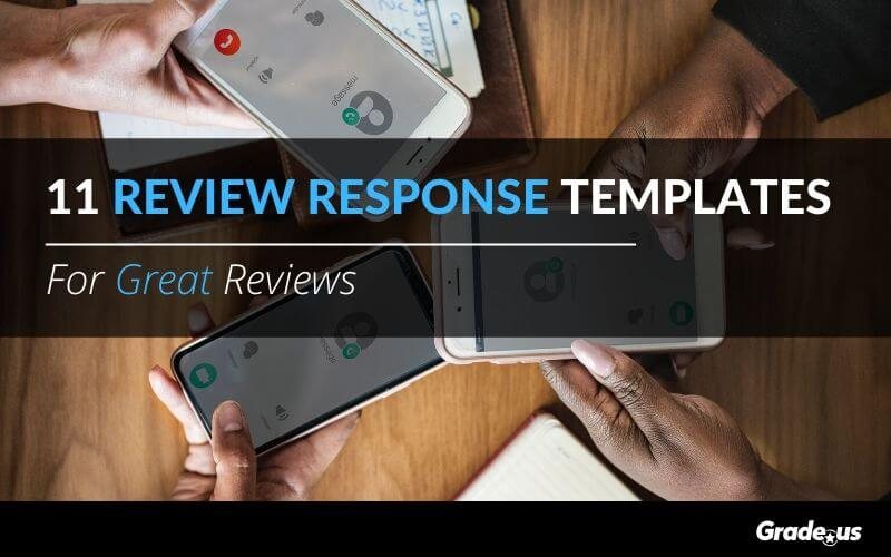 11 Review Response Templates For Great Reviews