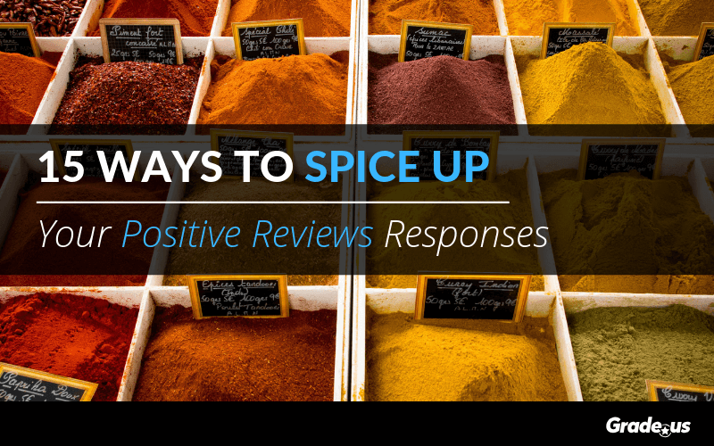 15 Ways to Spice Up Your Positive Review Responses