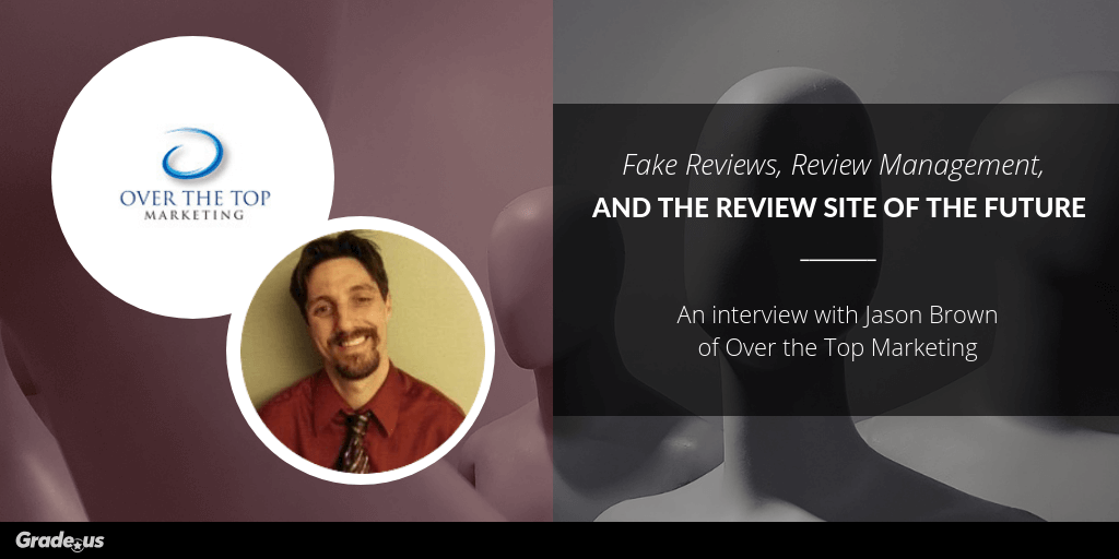Fake Reviews, Review Management, and the Review Site of the Future