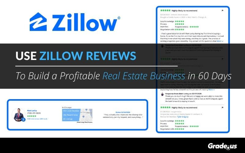 Use Zillow Reviews To Build a Profitable Real Estate Business in 60 Days