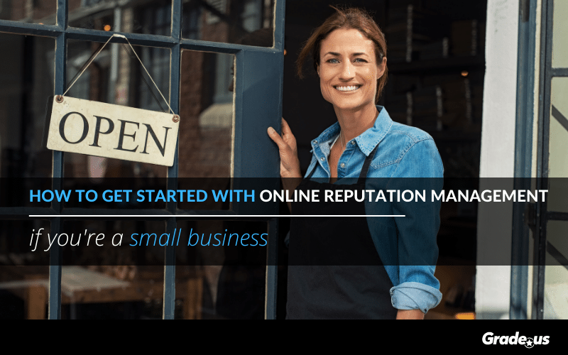 How to get started with online reputation management if you're a small business
